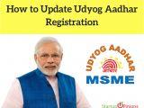 Aadhar Card Update Name Change How to Update Udyog Aadhar Registration Startupopinions