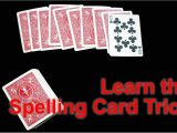 Amazing but Easy Card Tricks How to Perform the Spelling Card Trick