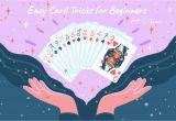 An Easy Card Magic Trick Easy Card Tricks that Kids Can Learn
