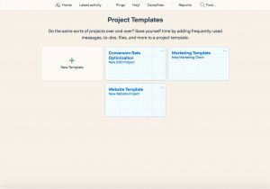 Basecamp Project Templates Benefits From Using Basecamp 3