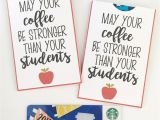 Beautiful Card for Your Teacher May Your Coffee Be Stronger Than Your Students Free