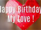 Beautiful Card Messages for Girlfriend Happy Birthday My Love Birthday Cards and Wishes