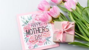 Beautiful Things to Write In A Mother S Day Card What to Write In A Mother S Day Card Mother S Day Card