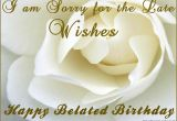 Belated Happy Birthday Card with Name 65 Best Belated Birthday Images In 2020 Belated Birthday