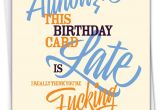 Belated Happy Birthday Card with Name Nobleworks Late Card Adult Belated Birthday Greeting Card Profanity Humor Funny Notecard for Birthdays C7348beg