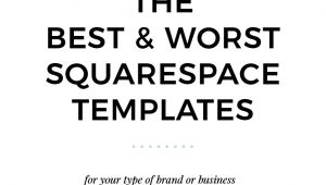 Best Squarespace Template for Video the Best Worst Squarespace Templates Paige Brunton