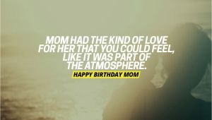 Birthday Card Quotes for Mom 220 Emotional Happy Birthday Mom Quotes and Messages to