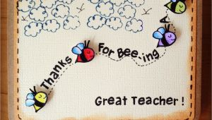 Card for Teachers Day Handmade M203 Thanks for Bee Ing A Great Teacher with Images