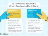 Card Name What Does It Mean the Difference Between Credit Card and A Debit Card