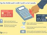 Card Name What Does It Mean Tips for Using Debit Cards and Credit Cards In Canada