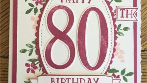 Card Verses for 80th Birthday Stampin Up Number Of Years 80th Birthday Card Mit
