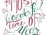 Christmas Quotes to Put In A Card Most Wonderful Time Of the Year Christmas Print and Greeting