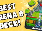 Clash Royale Best Modern Card Deck Clash Royale Best Cards Deck for Legendary arena Level 8 Upgrade Strategy Tips Beating Maxed Cards