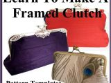 Clutch Purse Templates Clutch Purse Pattern with Templates for 7 Purse Frame Styles