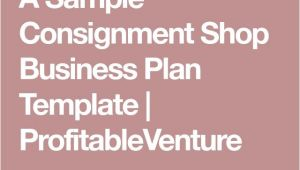 Consignment Shop Business Plan Template Best 25 Consignment Shops Ideas On Pinterest Clothing