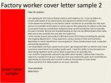 Cover Letter for Factory Work Delivering assignments Online assessment Ryerson