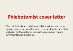 Cover Letter for Phlebotomy Job Phlebotomist Cover Letter