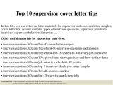 Cover Letter for Site Supervisor top 10 Supervisor Cover Letter Tips