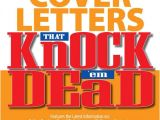 Cover Letters that Knock Em Dead Cover Letters that Knock 39 Em Dead by Martin Yate