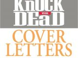 Cover Letters that Knock Em Dead Idoc Co Read Martin Yate Knock 39 Em Dead Cover Letters