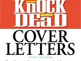 Cover Letters that Knock Em Dead Knock 39 Em Dead Cover Letters Book by Martin Yate
