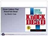 Cover Letters that Knock Em Dead Resources by Step