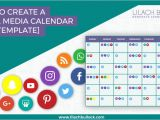 Creating A social Media Calendar Template How to Create A social Media Calendar Free social Media