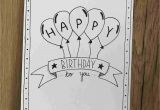 Creative Things to Write In A Birthday Card How to Draw A Happy Birthday Card Inspiration In