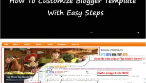 Customizing Blogger Template How to Customize Blogger Template with Easy Steps