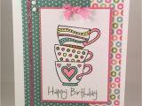 Diy Birthday Card for Mom Ctmh Tea Rrific with Images Birthday Cards Diy Cards