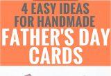Diy Father S Day Card Ideas 4 Easy Handmade Father S Day Card Ideas Fathers Day Cards