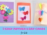 Easy Mothers Day Card Ideas 3 Easy and Beautiful Mothers Day Cards for Kids Mothers