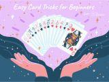 Easy Quick Card Magic Tricks Easy Card Tricks that Kids Can Learn