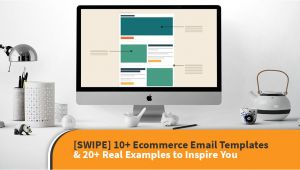 Email Swipe Templates Swipe 10 Ecommerce Email Templates 20 Real Examples