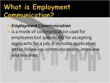 Employment Communication Resume and Job Application and Job Interviews Employment Communication