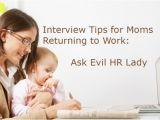 Evil Hr Lady Cover Letter Interview Tips for Moms Returning to Work ask Evil Hr