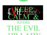 Evil Hr Lady Cover Letter Keep Calm Ignore the Evil Hr Lady Keep Calm and Carry