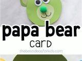 Father S Day Easy Card Ideas Bear Craft Bear Crafts Fathers Day Crafts Crafts for Kids