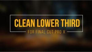 Final Cut Pro Lower Thirds Templates Clean Lower Third for Final Cut Pro X Free Template On Vimeo
