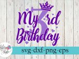 Free Happy Birthday Card Svg Cutting Files My 3rd Birthday Party Diva Svg Cutting Files