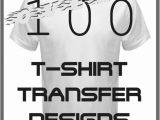 Free T Shirt Transfer Templates Over 100 T Shirt Transfer Designs Download Illustration