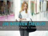 Going to A Job Interview without A Resume Job Interview Checklist Never Go without these 10