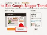 Google Blogspot Templates How to Edit Google Blogger Templates