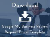 Google Review Request Email Template Get the Google My Business Review Request Email Template