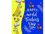 Greeting Card About Teachers Day Happy World S Teacher Day Greeting Card