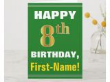 Greeting Card Birthday with Name Bold Green Faux Gold 8th Birthday W Name Card Zazzle