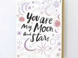 Greeting Card Quotes for Friends Moon and Stars My Moon Stars Cards Friendship Cards