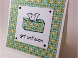 Greeting Get Well soon Card Get Well soon because if You Re Sick Ain T Nobody Got