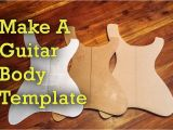 Guitar Making Templates How to Make Guitar Templates Project Electric Guitar