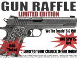 Gun Raffle Flyer Template Quot We the People Quot Sig 1911 Gun Raffle Patriots Of Texas